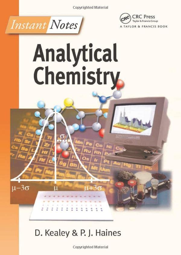 BIOS Instant Notes in Analytical Chemistry by David Kealey