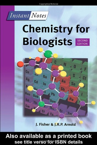 BIOS Instant Notes in Chemistry for Biologists By J.R.P. Arnold