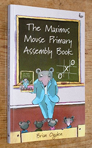 Maximus Mouse Assembly Book By Brian Ogden