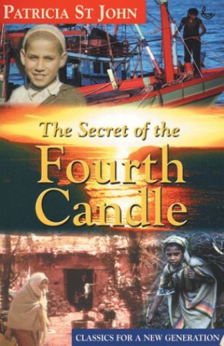 The Secret of the Fourth Candle By Patricia St. John