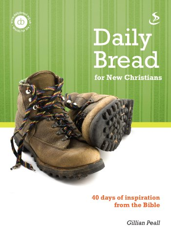 Daily Bread for New Christians By Gillian Peall