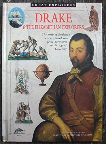 Drake and the Elizabethan Explorers By John Guy