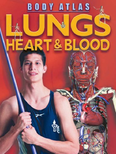 Lungs, Heart and Blood By Steve Parker