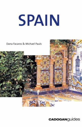 Spain By Dana Facaros