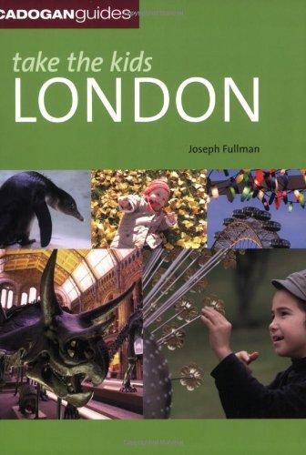 Take the Kids: London by Joseph Fullman