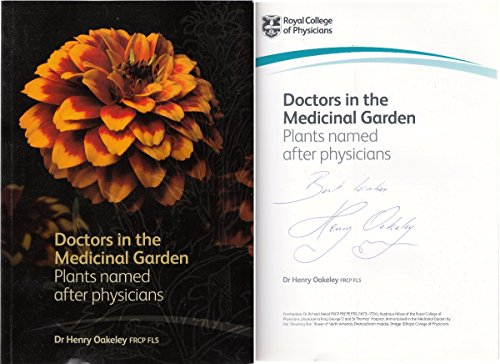 Doctors in the Medicinal Garden By Dr. Henry Oakeley