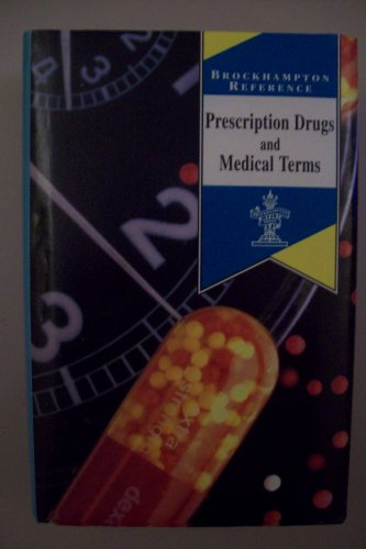 Prescription Drugs and Medical Terms By Uknown
