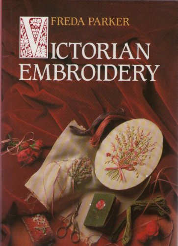 Victorian Embroidery by Freda Parker
