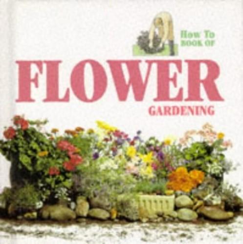 Flower Gardening By Ann Bonar