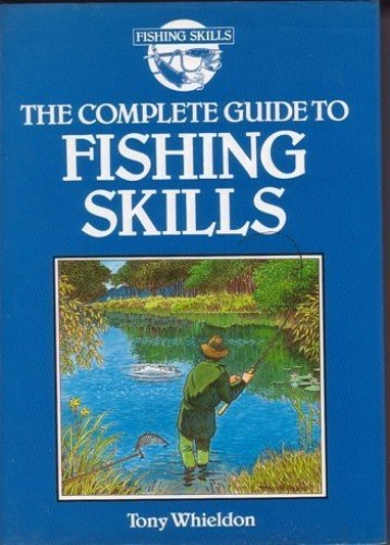 Complete Gde to Fish Skill O/P by Whieldon T