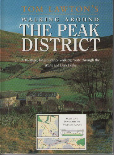 Walking Around the Peak District By Tom Lawton