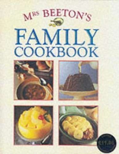 Mrs.Beeton's Family Coobook by Mrs. Beeton