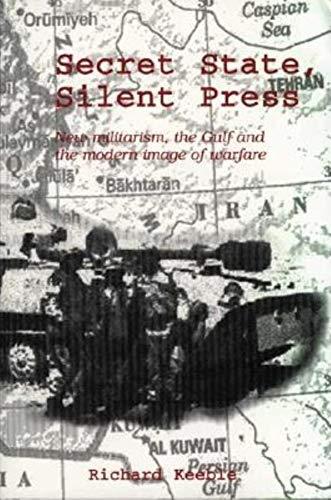 Secret State, Silent Press By Richard Keeble