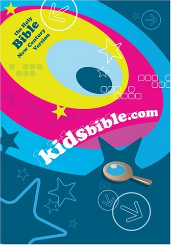 KidsBible.Com: The Holy Bible New Century Version by