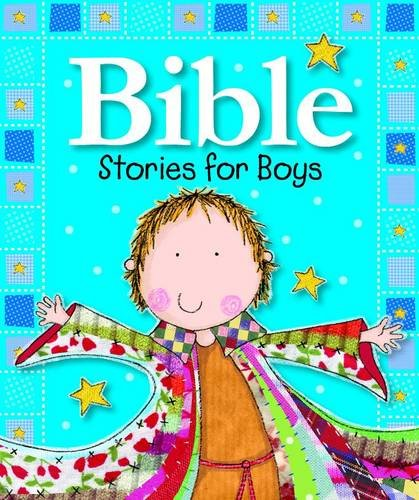 Bible Stories for Boys: Board Book Bible Stories for Boys by Gabrielle Mercer