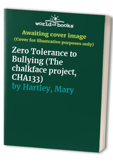 Zero Tolerance to Bullying By Chris Ball