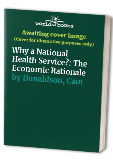 Why a National Health Service? By Cam Donaldson