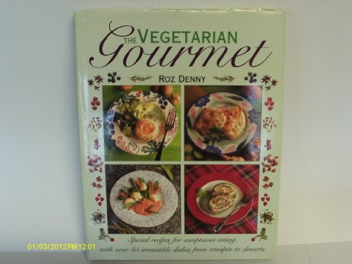 The Vegetarian Gourmet by Roz Denny