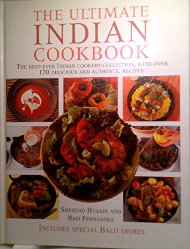 The Complete Book of Indian Cooking: The Ultimate Indian Cookery Collection, with over 170 Delicious and Authentic Recipes by Shehzad Husain