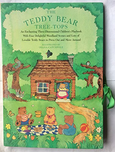 The Teddy Bear Tree-Tops: A Carousel Book for Very Young Readers by Illustrated by Diana Catchpole