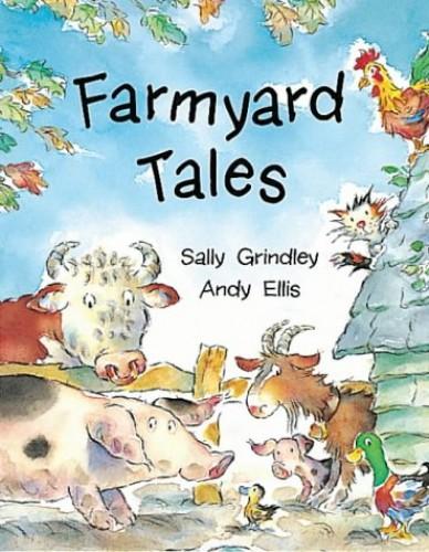Farmyard Tales By Sally Grindley