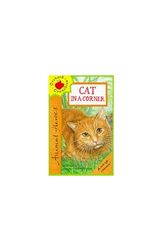 Animal Heroes:Cat in a Corner *Pb By Oram