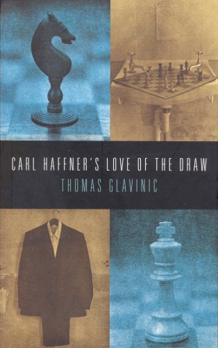 Carl Haffner's Love of the Draw By Thomas Glavinic