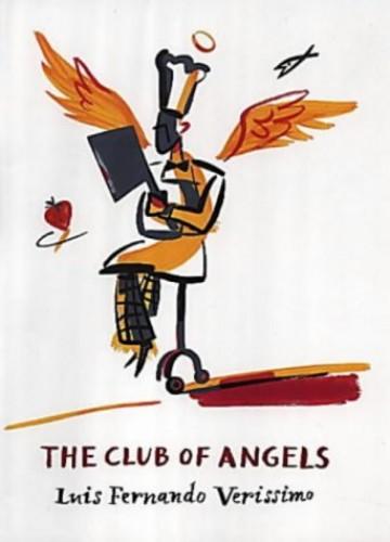 Club Of Angels By Luis Fernando Verissimo