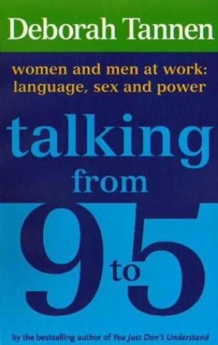 Talking From 9-5 By Deborah Tannen