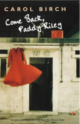 Come Back, Paddy Riley by Carol Birch
