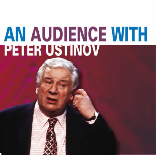 An Audience with Peter Ustinov by Peter Ustinov