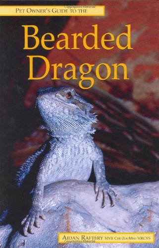 Pet Owner's Guide to the Bearded Dragon By Aidan Raffery
