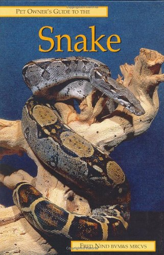 Pet Owner's Guide to the Snake By Fred Nind