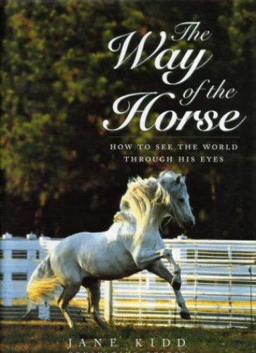 The Way of the Horse By Jane Kidd