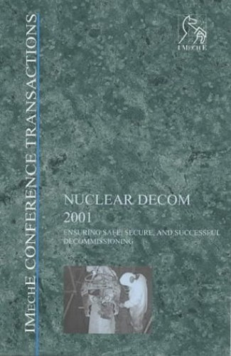 Nuclear Decom 2001 By PEP (Professional Engineering Publishers)