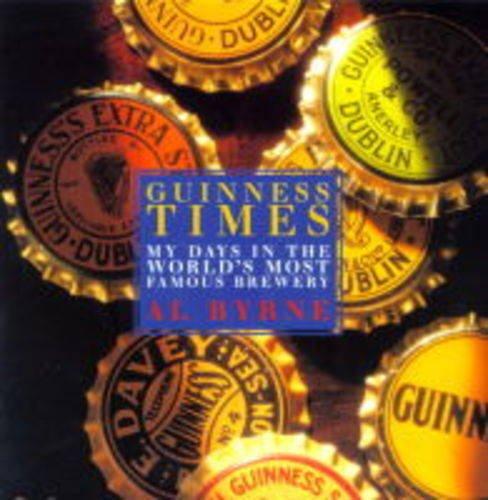 Guinness Times By Al. Byrne
