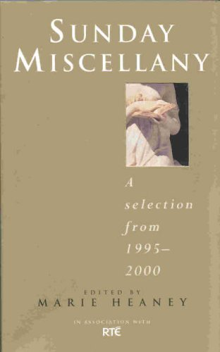 Sunday Miscellany By Marie Heaney