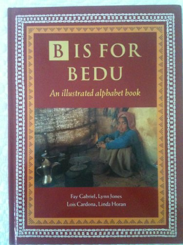 B is for Bedu: An Illustrated Alphabet Book by Fay Gabriel