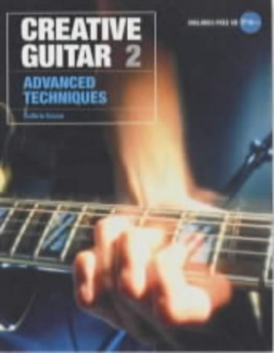 Creative Guitar: Advanced Technqiues Vol 2 By Guthrie Govan