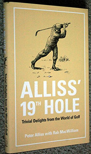 Alliss' 19th Hole By Peter Alliss