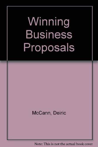 Winning Business Proposals by Deiric McCann