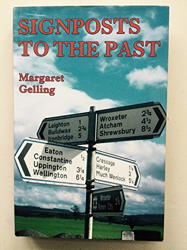 Signposts to the Past By Margaret Gelling