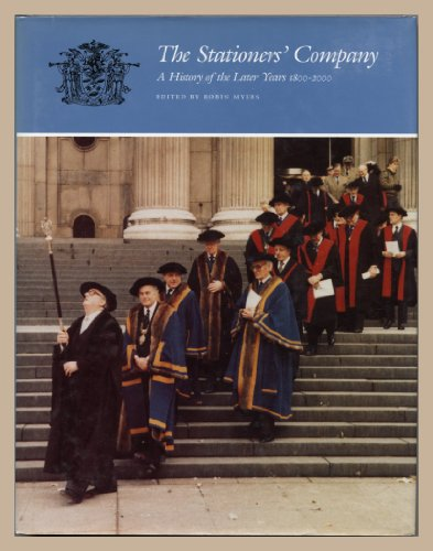 The Stationers' Company By Robin Myers