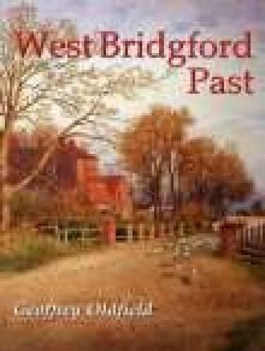 West Bridgford Past By Geoffrey Oldfield
