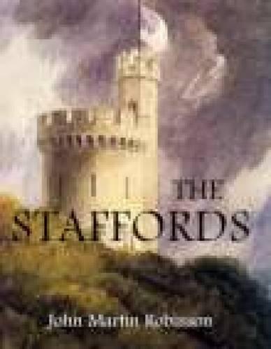 The Staffords By John Martin Robinson