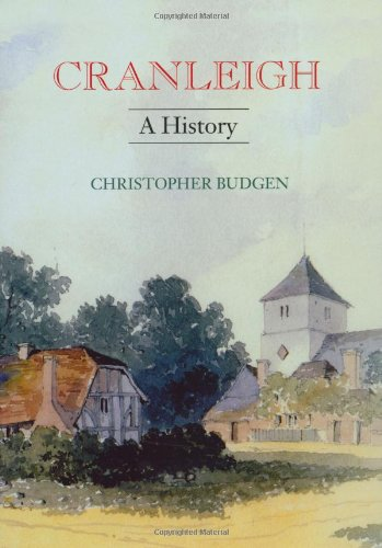 Cranleigh: A History By Christopher Budgen