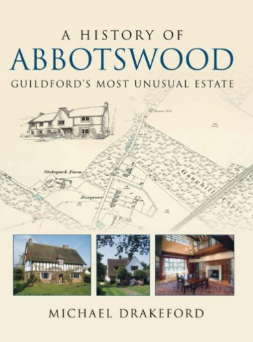 History of Abbotswood By Michael Drakeford