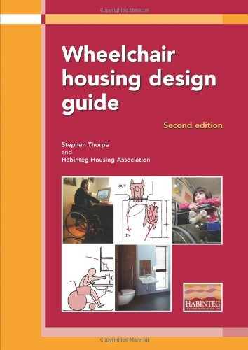 Wheelchair Housing Design Guide By Stephen Thorpe