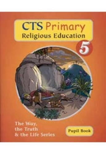 CTS Primary Religious Education Year 5 By Elizabeth Redmond