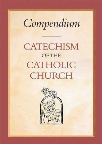 Compendium of the Catechism of the Catholic Church By Catholic Truth Society